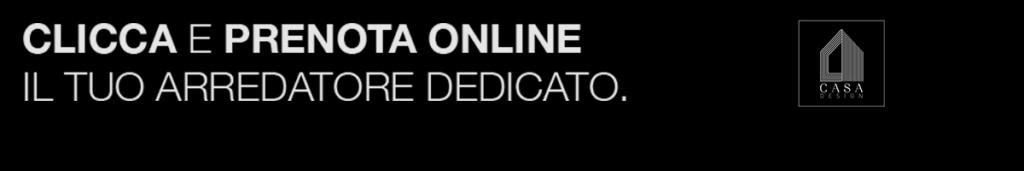 Prenotazione arredatore online al centro arredamenti in Campania Casa Design